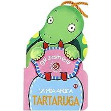 La mia amica tartaruga