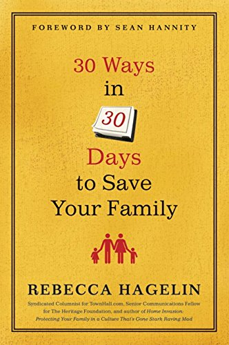 30 Ways in 30 Days to Save Your Family