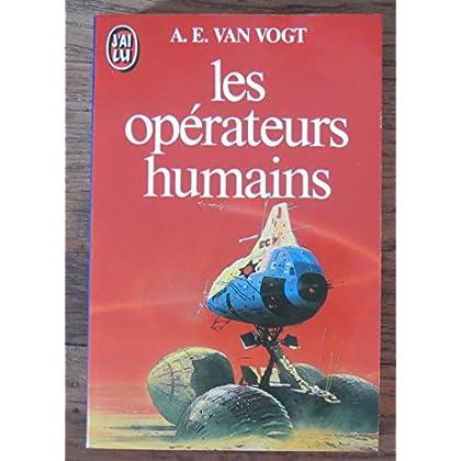 Les operateurs humains : [nouvelles]