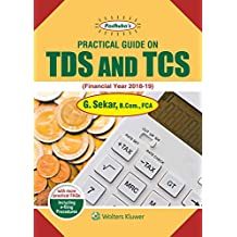 Padhuka's Practical Guide on TDS and TCS: Financial Year 2018-2019
