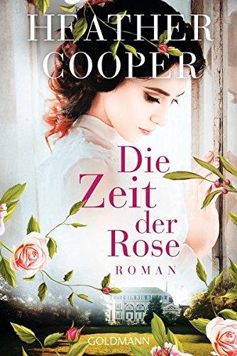 Cooper, Heather: Die Zeit der Rose