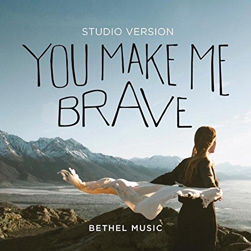 You Make Me Brave (Studio Version)