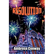 Resolution by Ambrose Conway (2011-11-05)