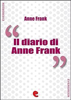 Il Diario di Anne Frank (Evergreen) di [Frank, Anna]