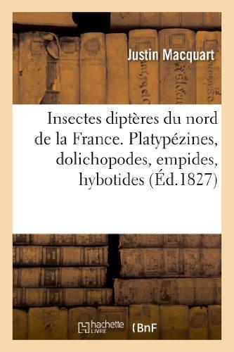 Insectes diptères du nord de la France. Platypézines, dolichopodes, empides, hybotides