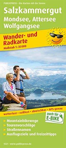 Salzkammergut, Mondsee - Attersee, Wolfgangsee: Wander- und Radkarte mit Ausflugszielen & Freizeittipps, wetterfest, reißfest, abwischbar, GPS-genau. 1:35000 (Wander- und Radkarte / WuRK)
