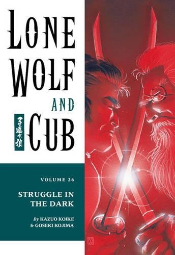 Lone Wolf And Cub Volume 26: Battle In The Dark: Battle in the Dark v. 26 (Lone Wolf & Cub)