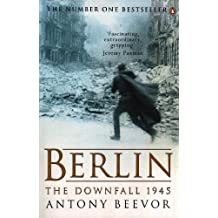 Berlin The Downfall 1945 Antony Beevor 2002