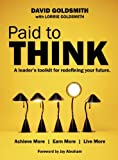 Paid to Think: A Leader's Toolkit for Redefining Your Future
