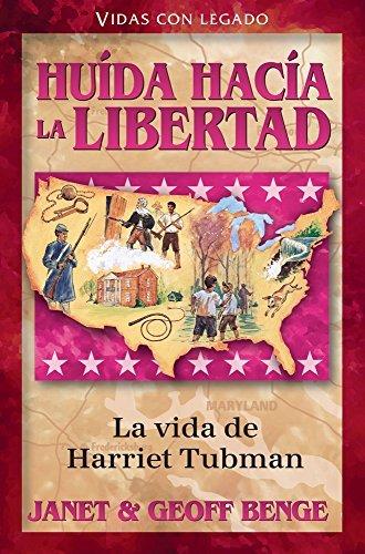 0bf79954a4dbe Hu??da hac??a la libertad: La vida de Harriet Tubman (Vidas con legado) by  Janet Benge (2014-06-30)