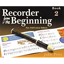 [Recorder from the Beginning: Pupil Book Bk. 2 * *] [by: John Pitts]