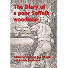 The Diary of a Poor Suffolk Woodman