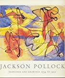 Jackson Pollock: Paintings and drawings 1934 to 1952