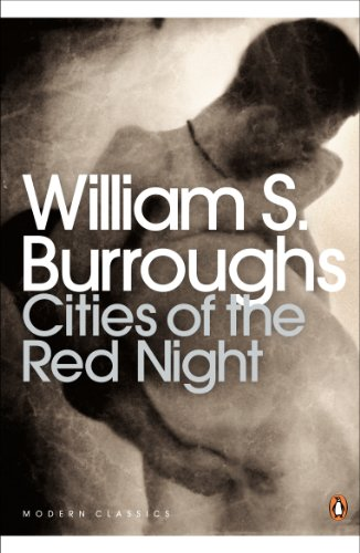 Cities of the Red Night (Penguin Modern Classics) (English Edition)