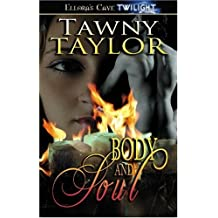 Body and Soul by Tawny Taylor (2008-12-19)