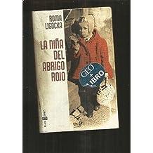 Niña del abrigo Rojo, la (Biografias Y Memorias)