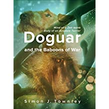Doguar and the Baboons of War (The Tales of Doguar Book 1)