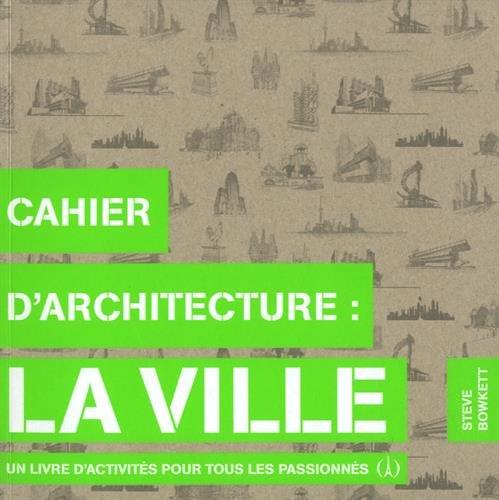 Cahier d'architecture des villes