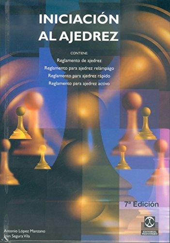 Iniciación al ajedrez por Antonio López Manzano