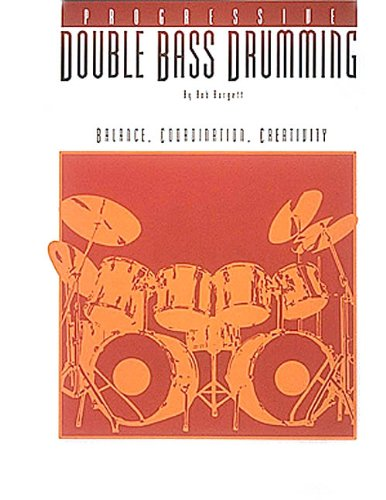 Progessive Double Bass Drumming - Volume 1 (Percussion)