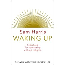 Waking Up: Searching for Spirituality Without Religion