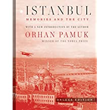 Istanbul (Deluxe Edition): Memories and the City (English Edition)