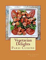 Vegetarian Delights: Parsi Cuisine