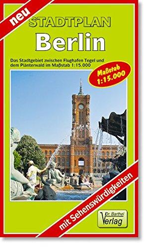 City Map, Stadtplan Berlin: Das Stadtgebiet zwischen dem Flughafen Tegel und Neukölln im Maßstab 1:15000 (mit Sehenswürdigkeiten)