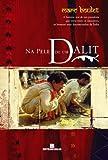 Na Pele De Um Dalit (Em Portuguese do Brasil)