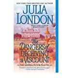 [The Dangers of Deceiving a Viscount] [by: Julia London]