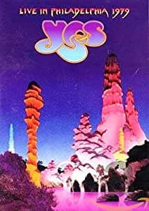 Yes: Live In Philadelphia 1979 [DVD]