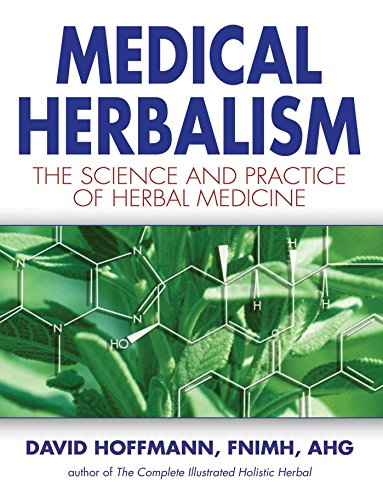 Medical herbalism the science and practice of herbal medicine ebook medical herbalism the science and practice of herbal medicine by hoffmann david fandeluxe Images