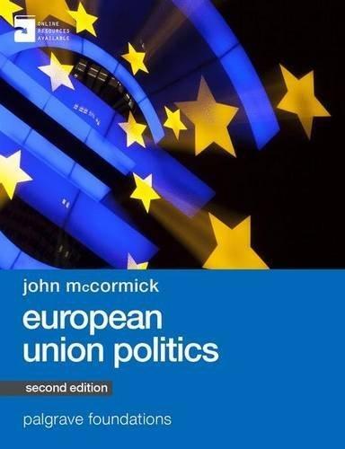 European Union Politics (Palgrave Foundations Series) by John McCormick (2015-04-24)