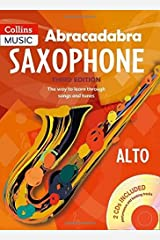 Abracadabra Saxophone: The Way to Learn Through Songs and Tunes: Pupil's Book + 2 CDs Paperback