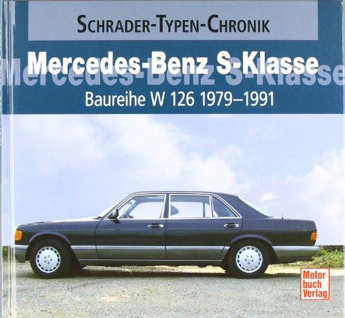 Mercedes-Benz S-Klasse Baureihe W 126   1979-1991 (Schrader-Typen-Chronik) gebraucht kaufen  Wird an jeden Ort in Deutschland