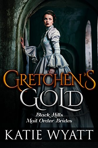 Descargar En Utorrent Gretchen's Gold (Black Hills Mail Order Bride series Book 3) Epub Patria