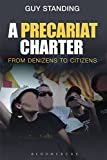 A Precariat Charter: From Denizens to Citizens
