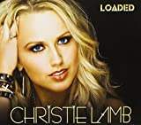 Songtexte von Christie Lamb - Loaded