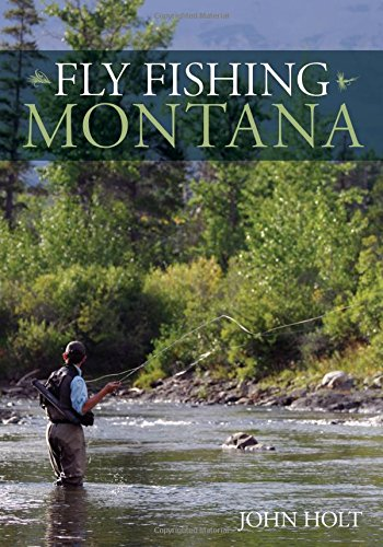 Fly Fishing Montana -