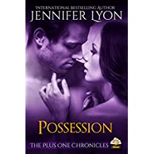 Possession (The Plus One Chronicles Book 2) (English Edition)