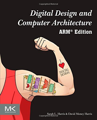 Digital Design and Computer Architecture: ARM Edition by Sarah Harris (2015-05-06)