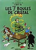 les aventures de tintin tome 13 les sept boules de cristal