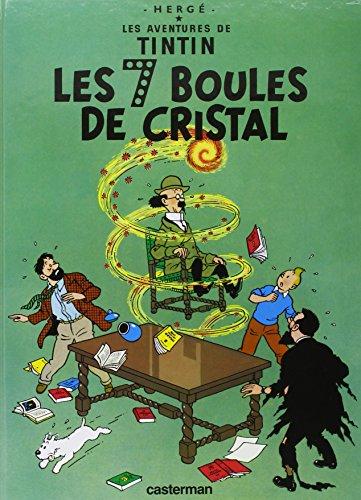 Les Aventures de Tintin, Tome 13 : Les sept boules de cristal par Hergé