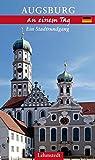 Augsburg an einem Tag: Ein Stadtrundgang