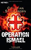 Operation Ismael: Thriller