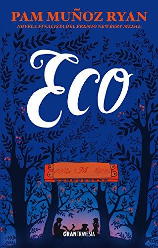 Eco (Ficción) por Pam Muñoz Ryan