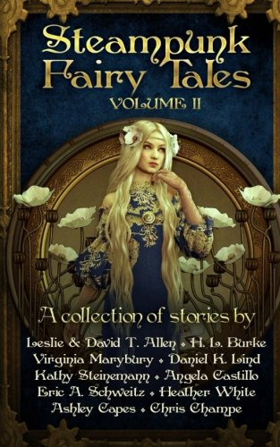 Steampunk Fairy Tales 2: Volume 2