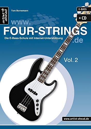 FOUR-STRINGS.DE - Vol. 2: Die E-Bass-Schule mit Internet-Unterstützung (inkl. Audio-CD). Lehrbuch. Playalongs. Musiknoten.