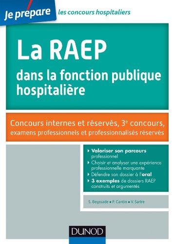 La RAEP dans la fonction publique hospitalière - Concours internes et réservés: Concours internes et réservés, 3e concours, examens professionnels et professionalisés réservés
