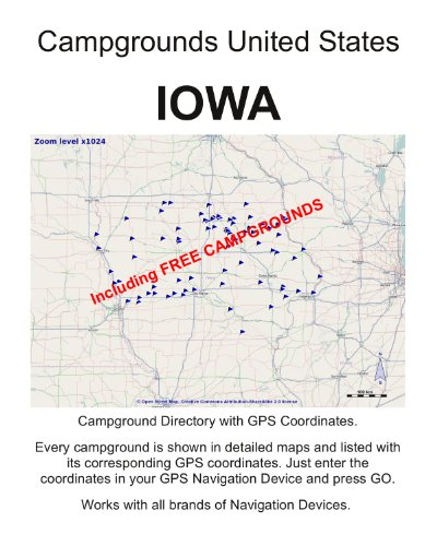 Campground Directory IOWA United States (incl.GPS DATA and detailed Maps) (English Edition)